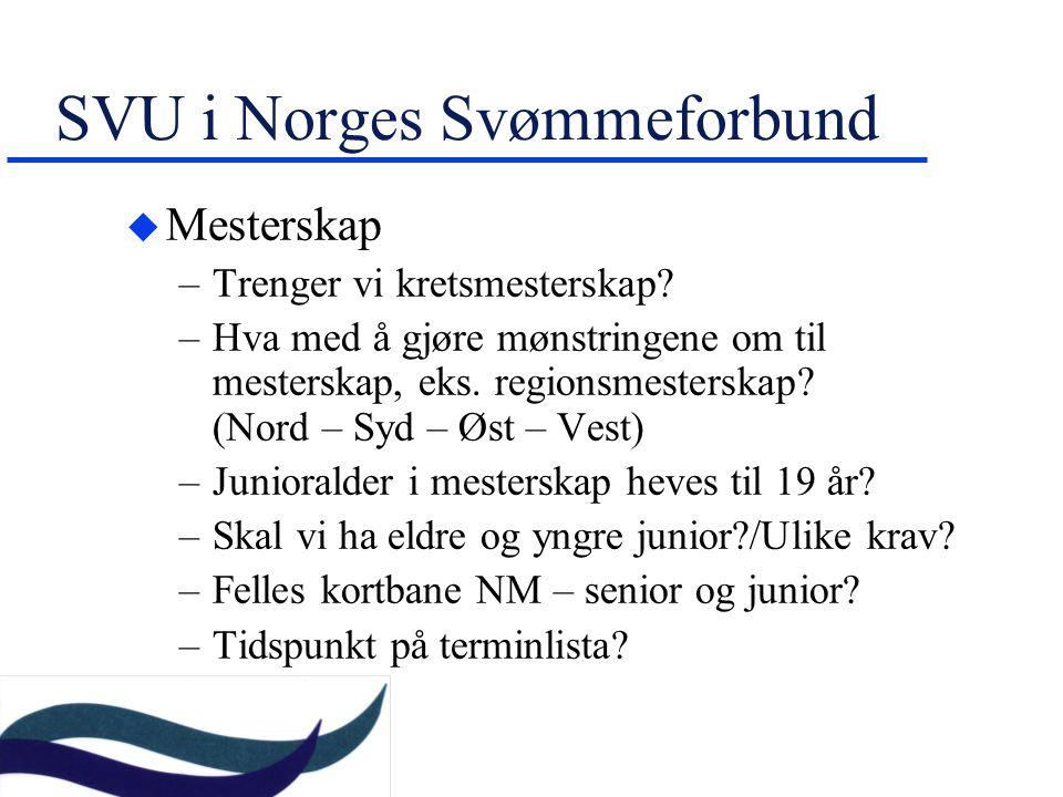 SVU i Norges Svømmeforbund u Mesterskap –Trenger vi kretsmesterskap.