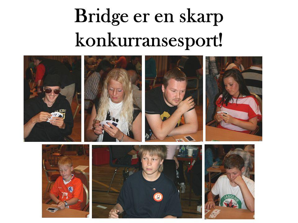 Bridge er en skarp konkurransesport!