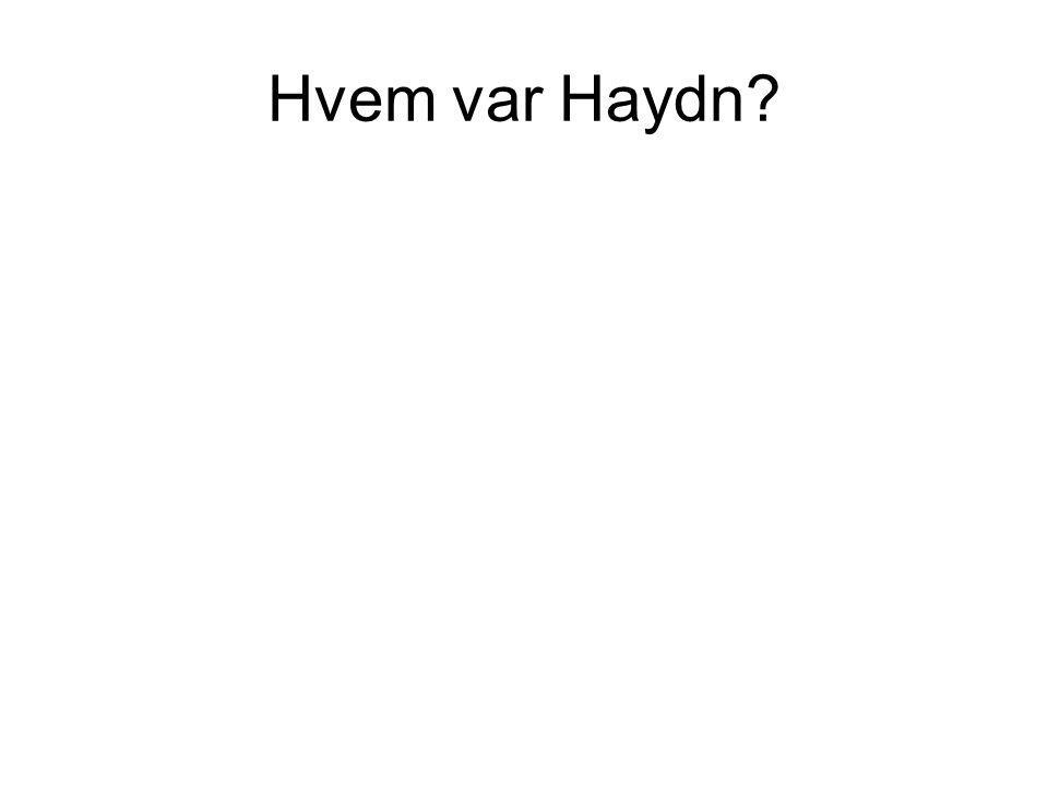 Hvem var Haydn?