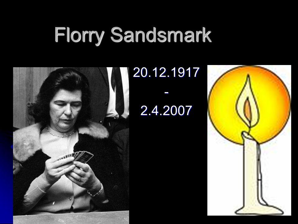 Florry Sandsmark 20.12.1917-2.4.2007