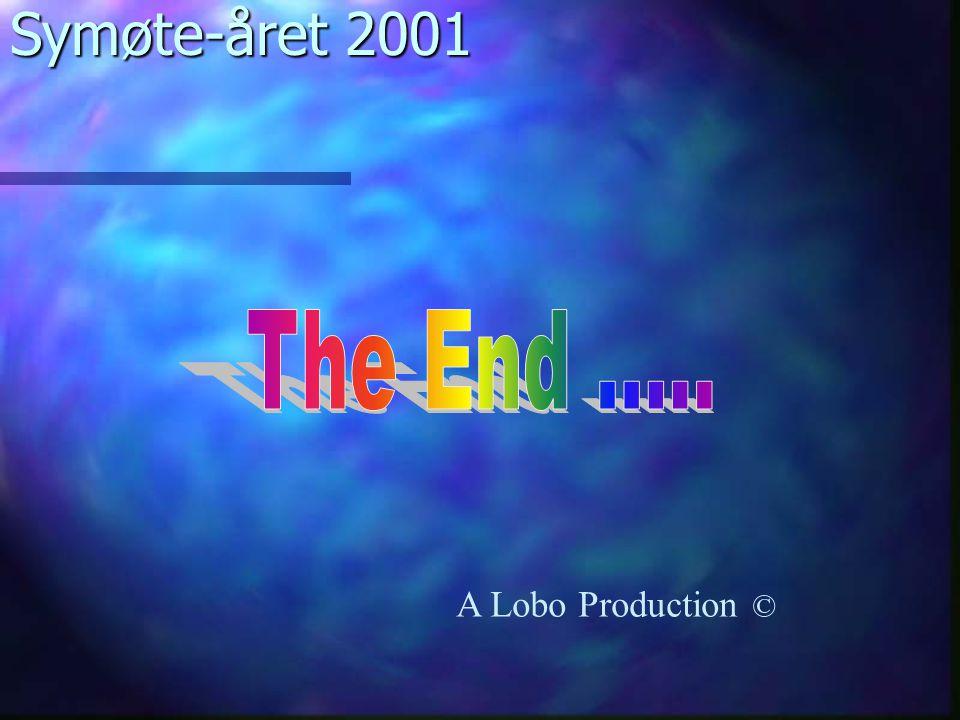 Symøte-året 2001 A Lobo Production ©