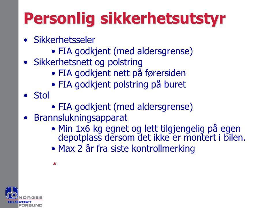 Personlig sikkerhetsutstyr •Sikkerhetsseler •FIA godkjent (med aldersgrense) •Sikkerhetsnett og polstring •FIA godkjent nett på førersiden •FIA godkje
