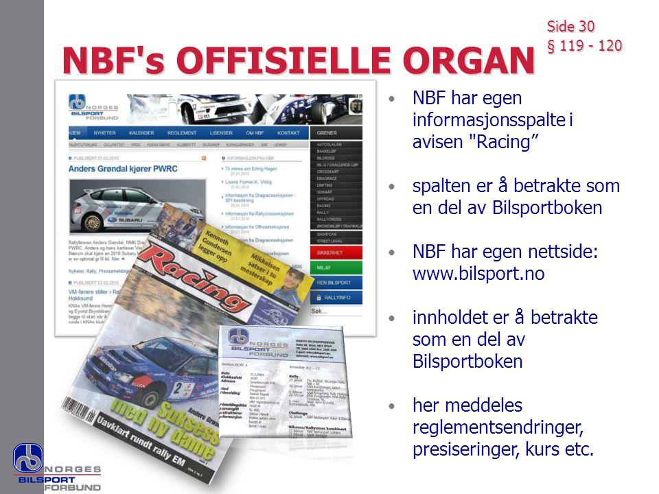 NBF's OFFISIELLE ORGAN • NBF har egen informasjonsspalte i avisen