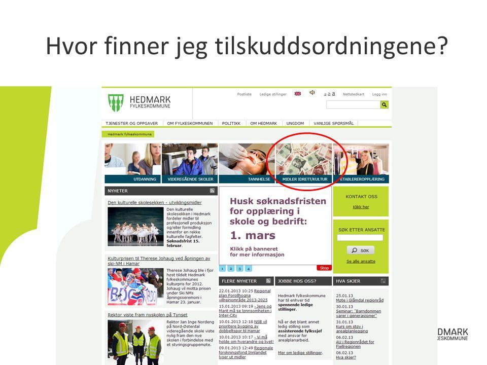 http://www.hedmark.org/Hedmark-fylkeskommune/Om-fylkeskommunen/Fag-stab-og-serviceenheter/Kultur-bibliotek-og- kompetanse/Soeke-tilskudd