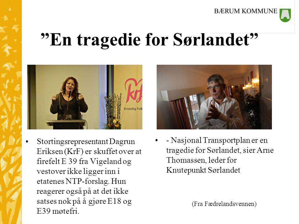 En tragedie for Sørlandet •Stortingsrepresentant Dagrun Eriksen (KrF) er skuffet over at firefelt E 39 fra Vigeland og vestover ikke ligger inn i etatenes NTP-forslag.
