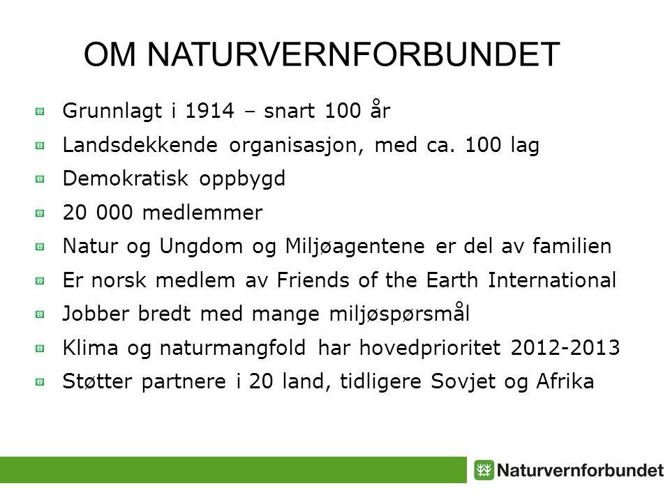 Grunnlagt i 1914 – snart 100 år Landsdekkende organisasjon, med ca.