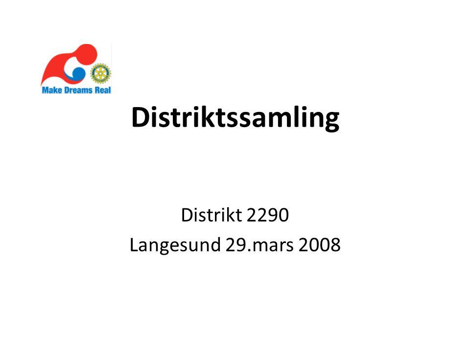 Distriktssamling Distrikt 2290 Langesund 29.mars 2008
