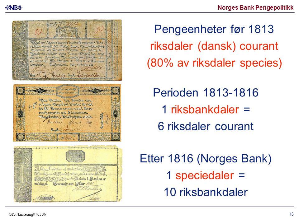 Norges Bank Pengepolitikk OP37lansering070306 17 Assignasjonsbevis 1807 (Riksdaler dansk courant)