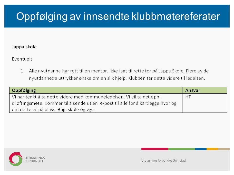 Oppfølging av innsendte klubbmøtereferater Utdanningsforbundet Grimstad