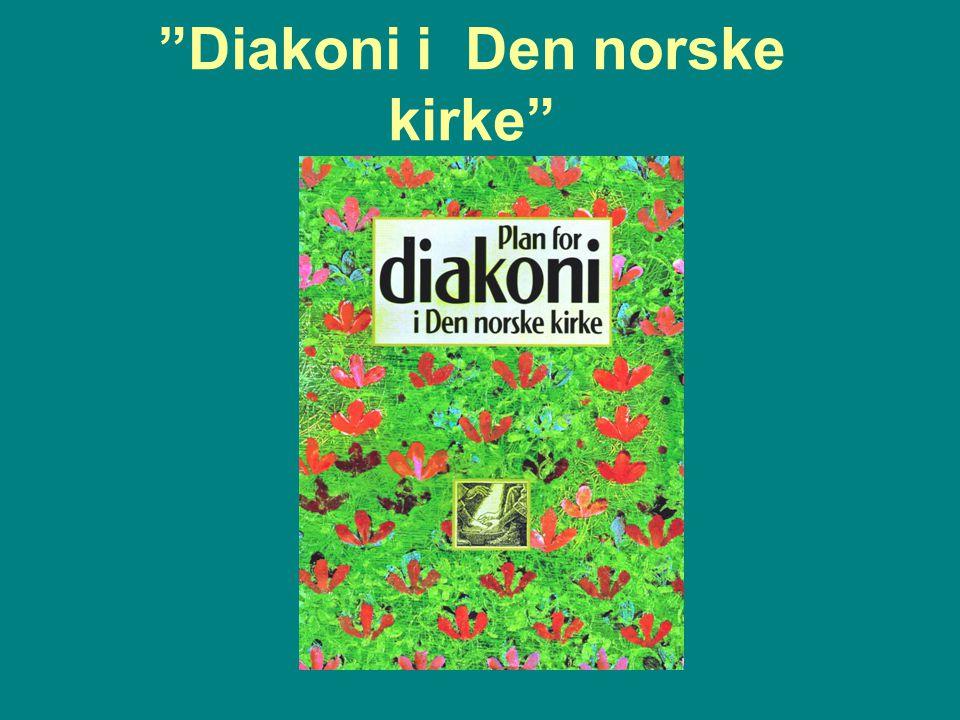 """Diakoni i Den norske kirke"""