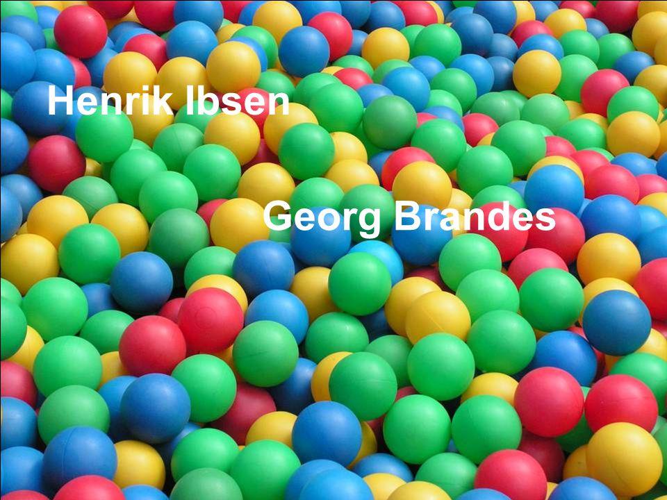 Henrik Ibsen Georg Brandes