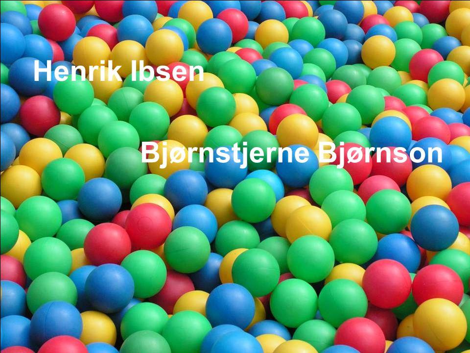 Henrik Ibsen Bjørnstjerne Bjørnson