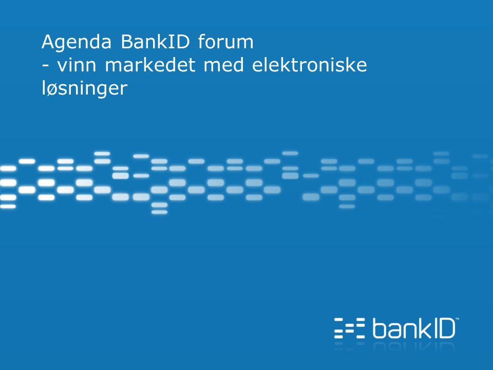 Agenda BankID forum - vinn markedet med elektroniske løsninger