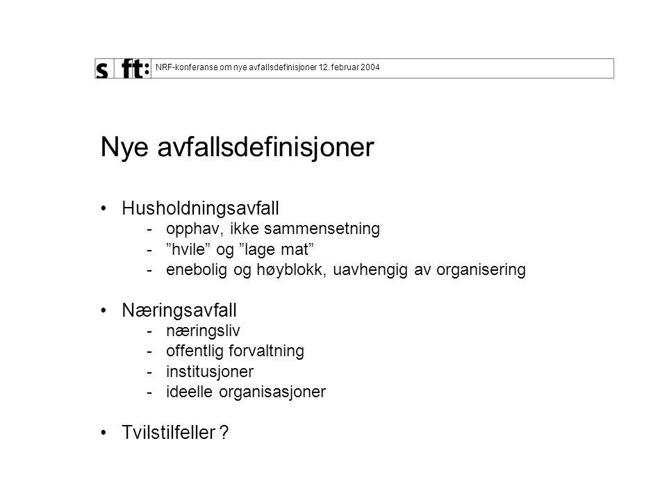 NRF-konferanse om nye avfallsdefinisjoner 12.