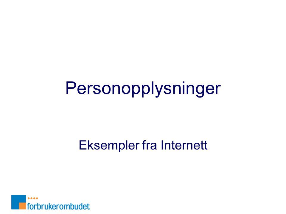 Personopplysninger Eksempler fra Internett