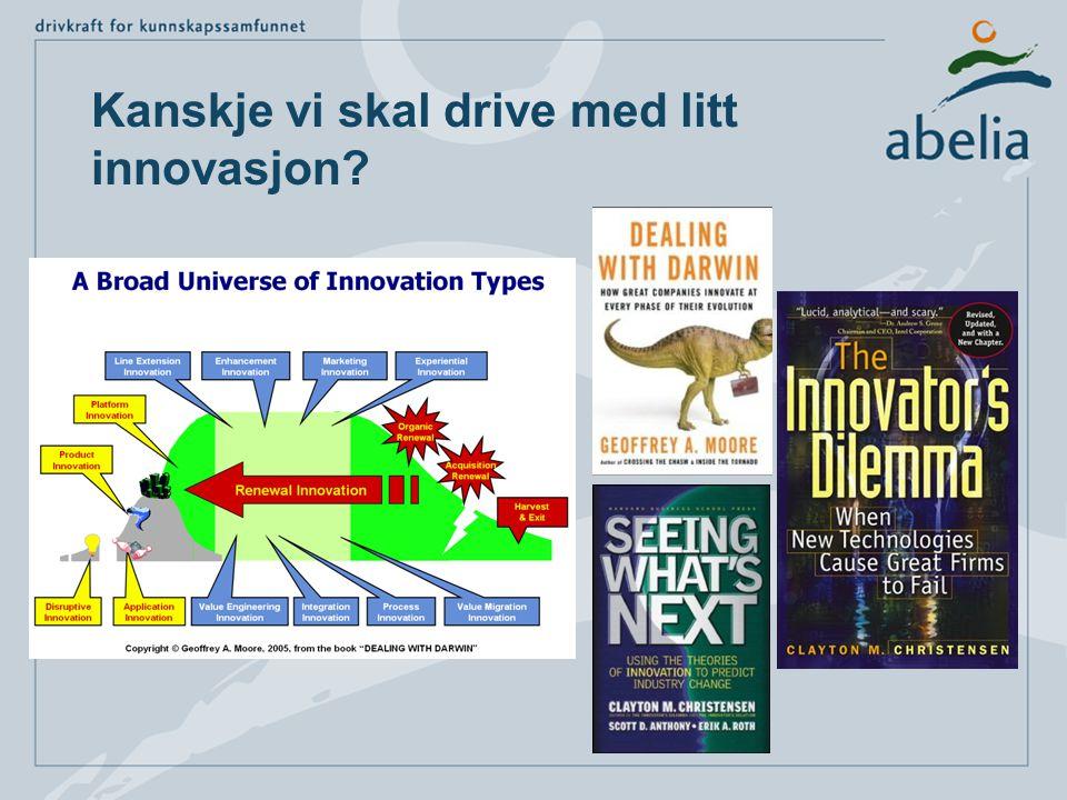 Kanskje vi skal drive med litt innovasjon?