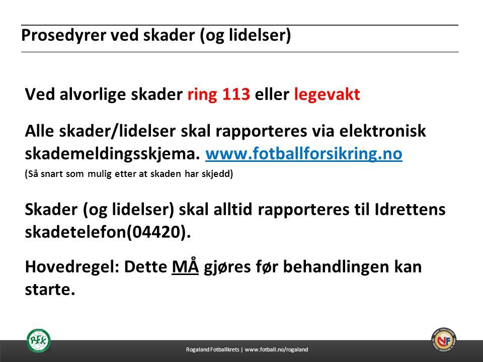 04.07.2014 Prosedyrer ved skader (og lidelser) Ved alvorlige skader ring 113 eller legevakt Alle skader/lidelser skal rapporteres via elektronisk skad