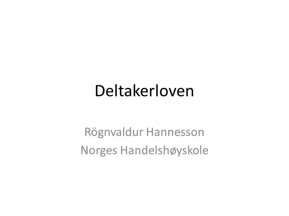 Deltakerloven Rögnvaldur Hannesson Norges Handelshøyskole