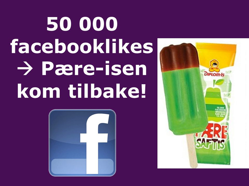 50 000 facebooklikes  Pære-isen kom tilbake!