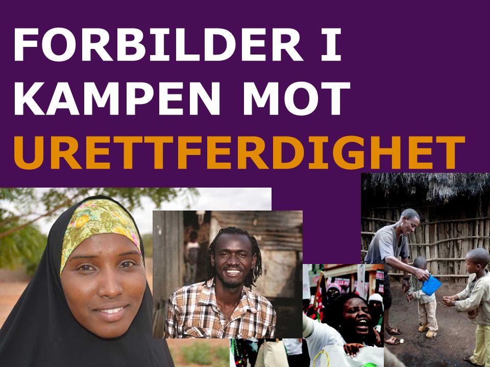 FORBILDER I KAMPEN MOT URETTFERDIGHET