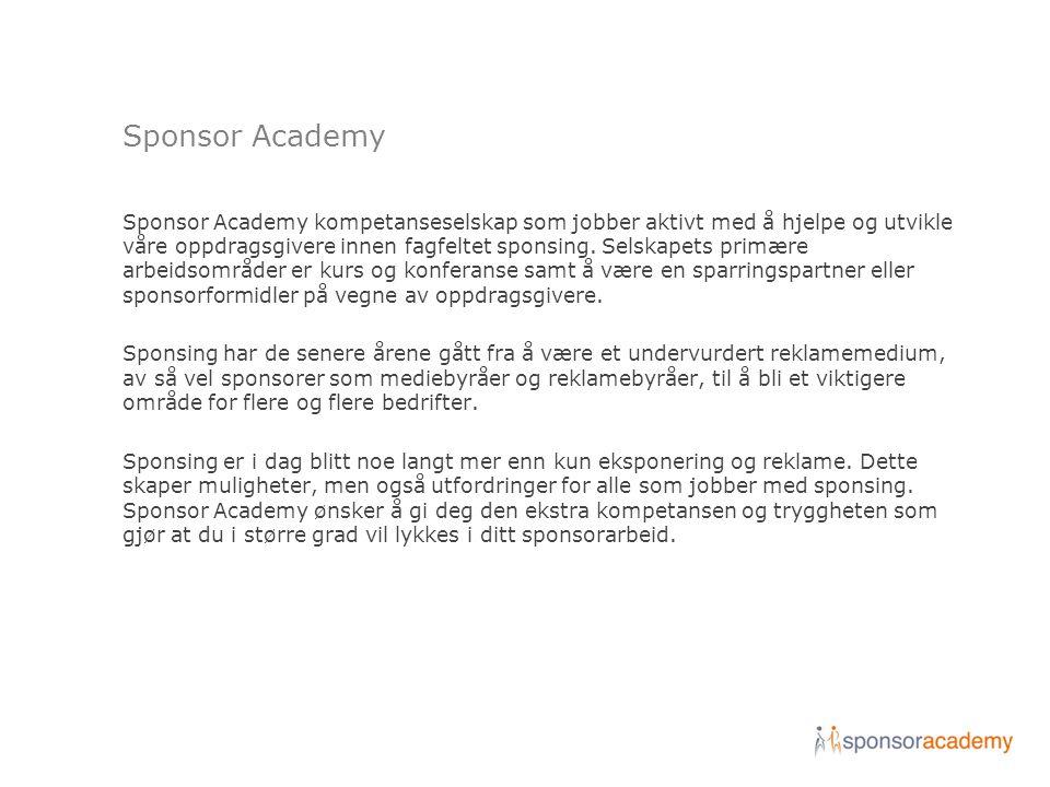 Sponsor Academy kompetanseselskap som jobber aktivt med å hjelpe og utvikle våre oppdragsgivere innen fagfeltet sponsing. Selskapets primære arbeidsom