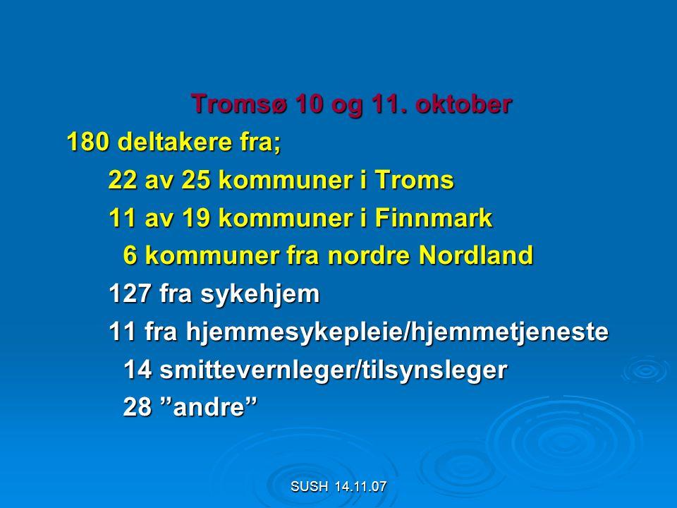 SUSH 14.11.07 Tromsø 10 og 11.
