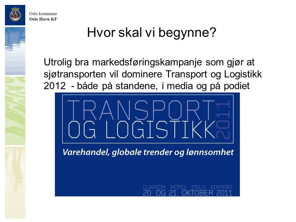 Hvor skal vi begynne? Utrolig bra markedsføringskampanje som gjør at sjøtransporten vil dominere Transport og Logistikk 2012 - både på standene, i med