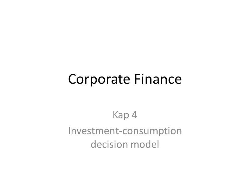 Fordeling av utbytte Konsum t 0 A Konsum t 1 0 B Q R P Eier I Kapitalmarkedslinje Eier II -(1+r) Investering Dividende Den største aksjonæren (eier I), låner penger til konsum i tillegg til at han mottar mest dividende.
