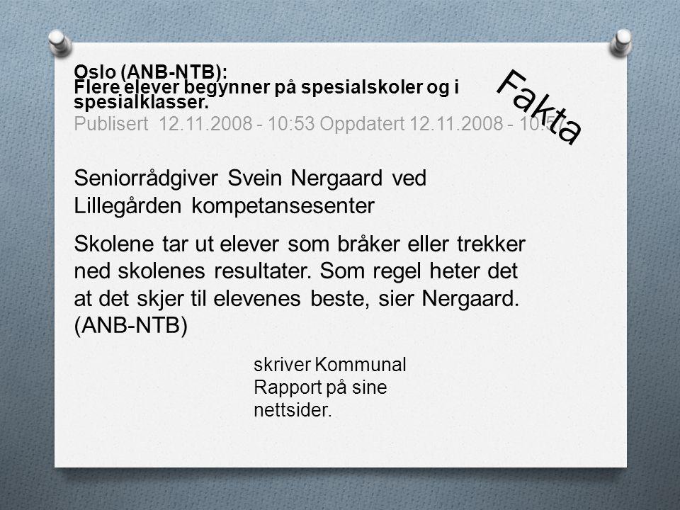 Seniorrådgiver Svein Nergaard ved Lillegården kompetansesenter Skolene tar ut elever som bråker eller trekker ned skolenes resultater.