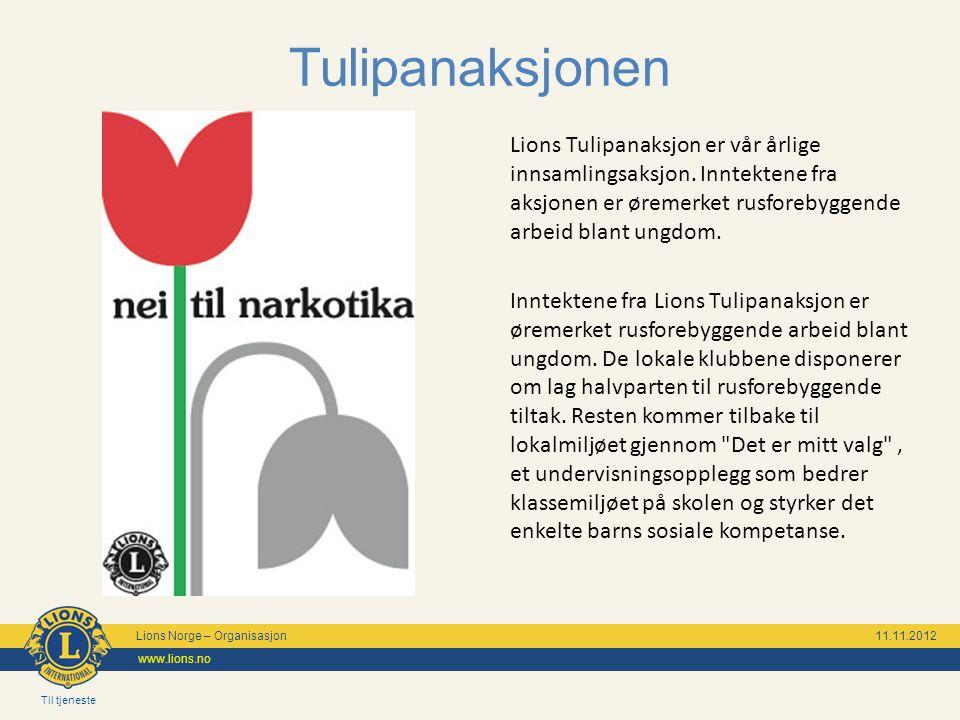 Til tjeneste Lions Norge – Organisasjon 11.11.2012 www.lions.no Giv mot meslinger Hver dag dør 450 barn av meslinger.