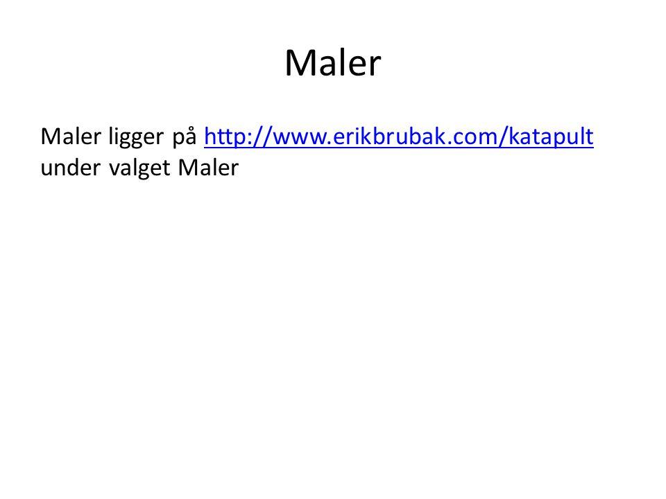 Maler Maler ligger på http://www.erikbrubak.com/katapult under valget Malerhttp://www.erikbrubak.com/katapult