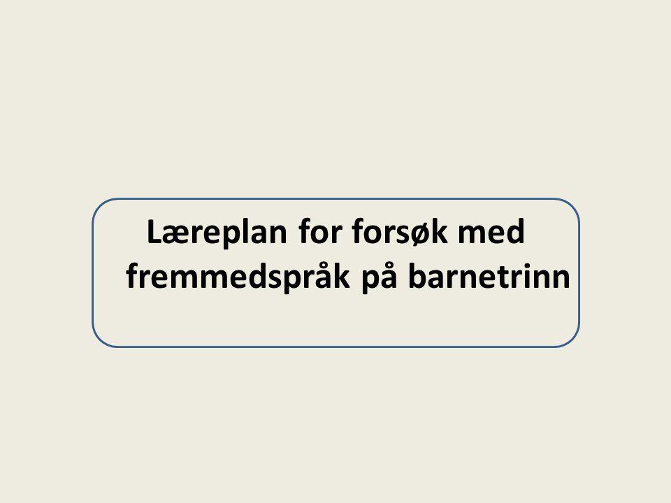Læreplan for forsøk med fremmedspråk på barnetrinn