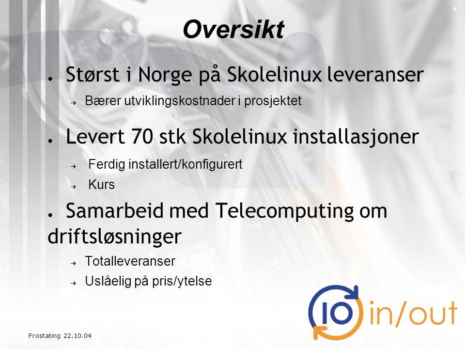 ● Størst i Norge på Skolelinux leveranser ➔ Bærer utviklingskostnader i prosjektet ● Levert 70 stk Skolelinux installasjoner ➔ Ferdig installert/konfi