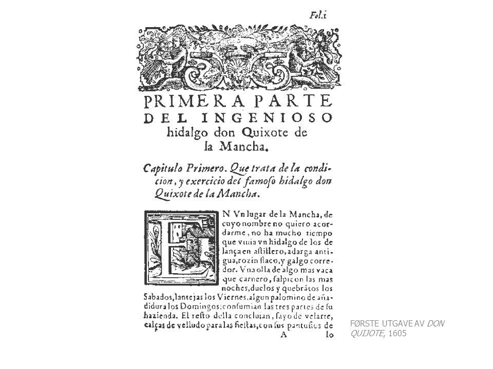 FØRSTE UTGAVE AV DON QUIJOTE, 1605