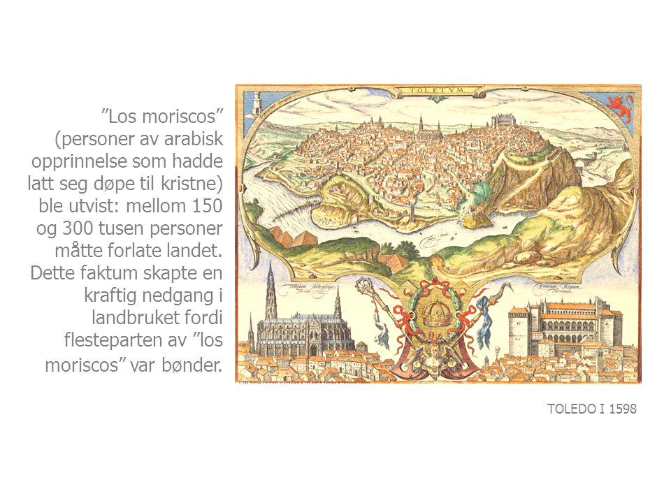 """""""Los moriscos"""" (personer av arabisk opprinnelse som hadde latt seg døpe til kristne) ble utvist: mellom 150 og 300 tusen personer måtte forlate landet"""