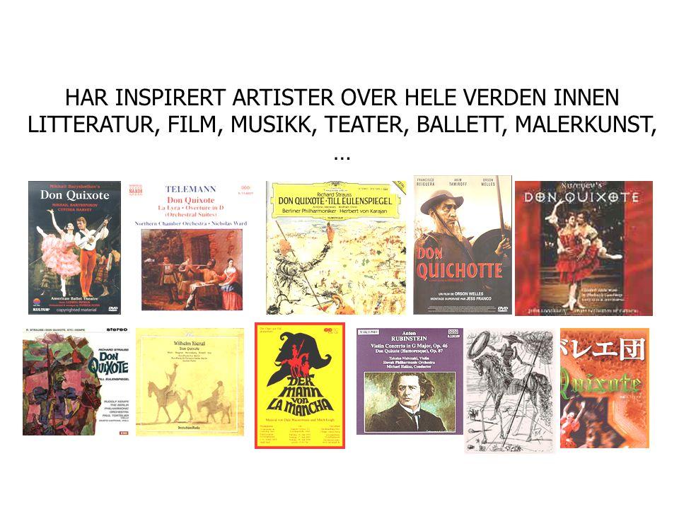 HAR INSPIRERT ARTISTER OVER HELE VERDEN INNEN LITTERATUR, FILM, MUSIKK, TEATER, BALLETT, MALERKUNST, …
