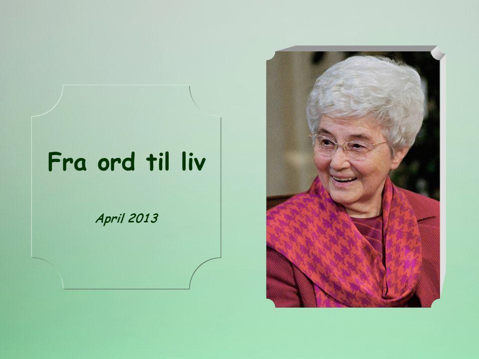 Fra ord til liv April 2013