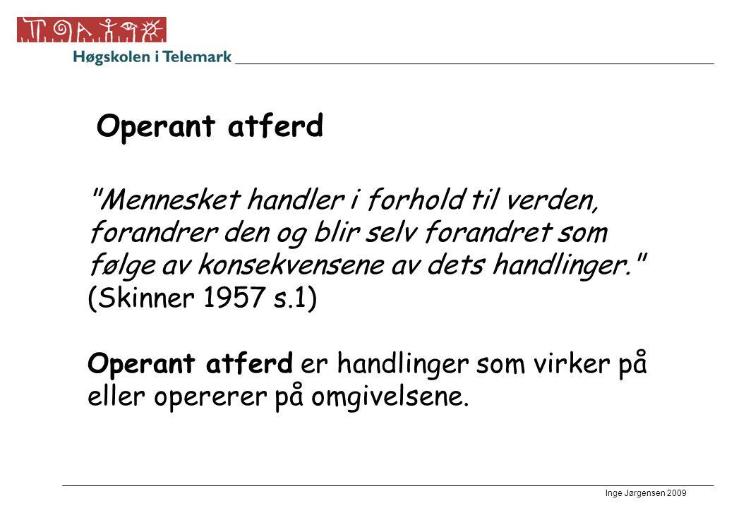 Inge Jørgensen 2009 Operant atferd