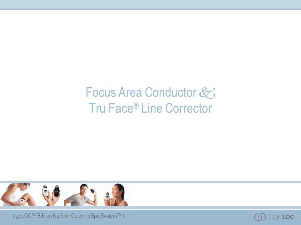 ageLOC™ Edition Nu Skin Galvanic Spa System™ II Focus Area Conductor  Tru Face ® Line Corrector