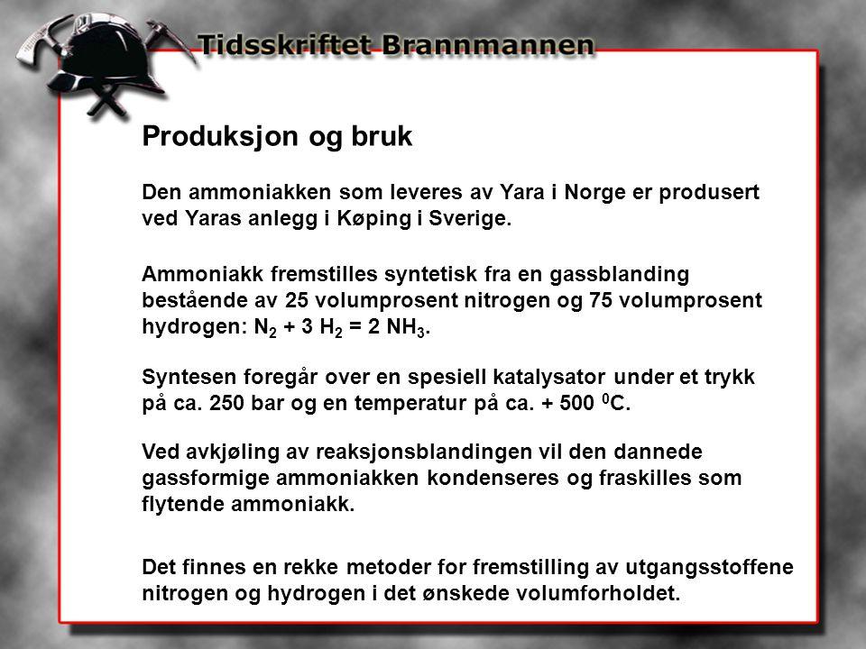 Produksjon og bruk Den ammoniakken som leveres av Yara i Norge er produsert ved Yaras anlegg i Køping i Sverige. Ammoniakk fremstilles syntetisk fra e