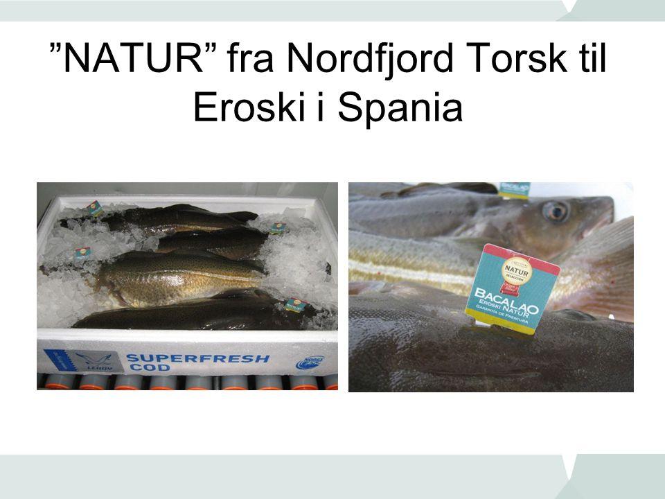 """NATUR"" fra Nordfjord Torsk til Eroski i Spania"