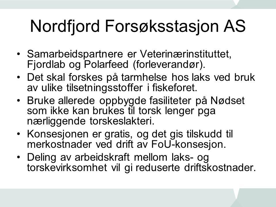 Nordfjord Forsøksstasjon AS •Samarbeidspartnere er Veterinærinstituttet, Fjordlab og Polarfeed (forleverandør).