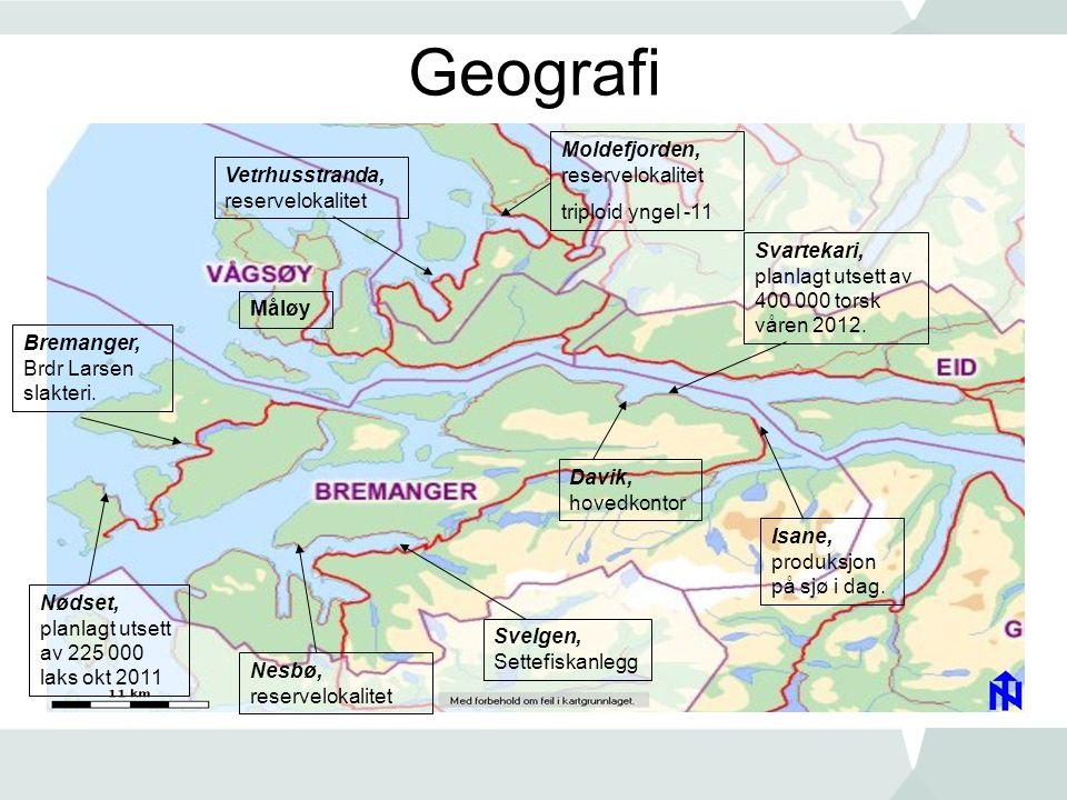 Geografi Nødset, planlagt utsett av 225 000 laks okt 2011 Isane, produksjon på sjø i dag. Svelgen, Settefiskanlegg Svartekari, planlagt utsett av 400