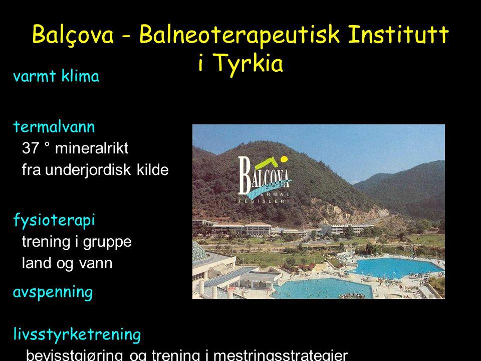 Balçova - Balneoterapeutisk Institutt i Tyrkia varmt klima termalvann 37 ° mineralrikt fra underjordisk kilde fysioterapi trening i gruppe land og vann avspenning livsstyrketrening bevisstgjøring og trening i mestringsstrategier