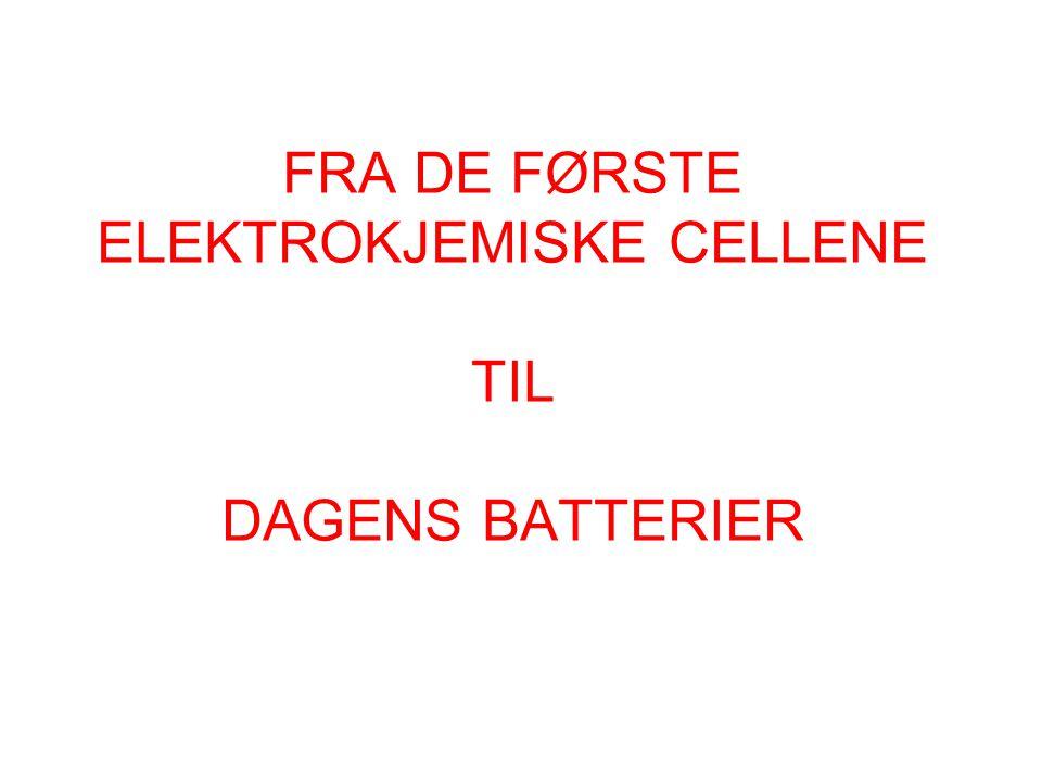 •Det første batteriet som er kjent er fra ca.250 f.