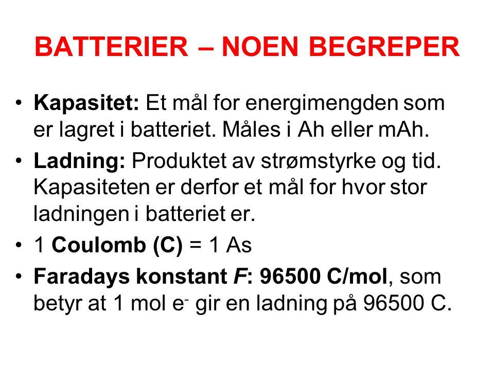 BATTERIER – NOEN BEGREPER •Kapasitet: Et mål for energimengden som er lagret i batteriet. Måles i Ah eller mAh. •Ladning: Produktet av strømstyrke og