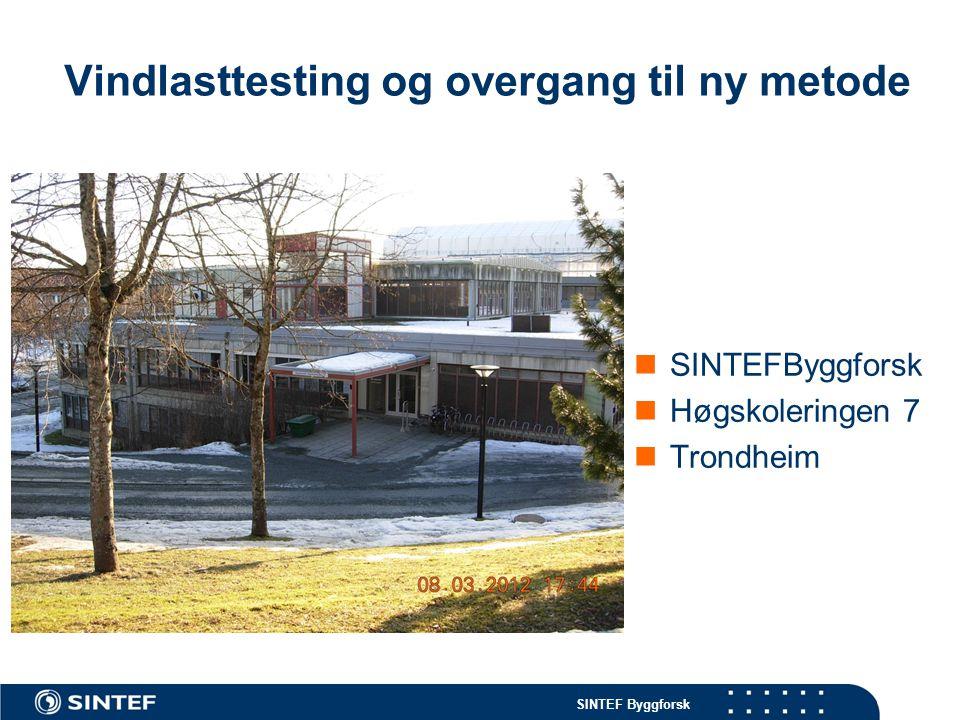 SINTEF Byggforsk Bakgrunn:  I Norge har vindlastprøving i hht NT Build 307 vært benyttet til dimensjonering av mekanisk innfesting av takbelegg siden 1974.