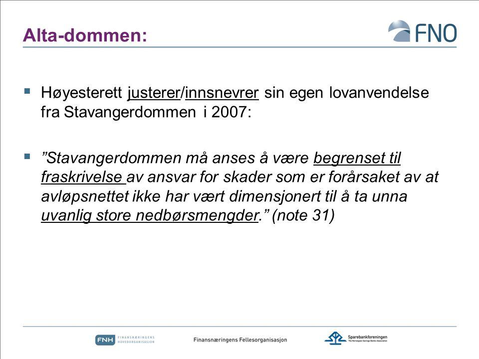 """Alta-dommen:  Høyesterett justerer/innsnevrer sin egen lovanvendelse fra Stavangerdommen i 2007:  """"Stavangerdommen må anses å være begrenset til fra"""