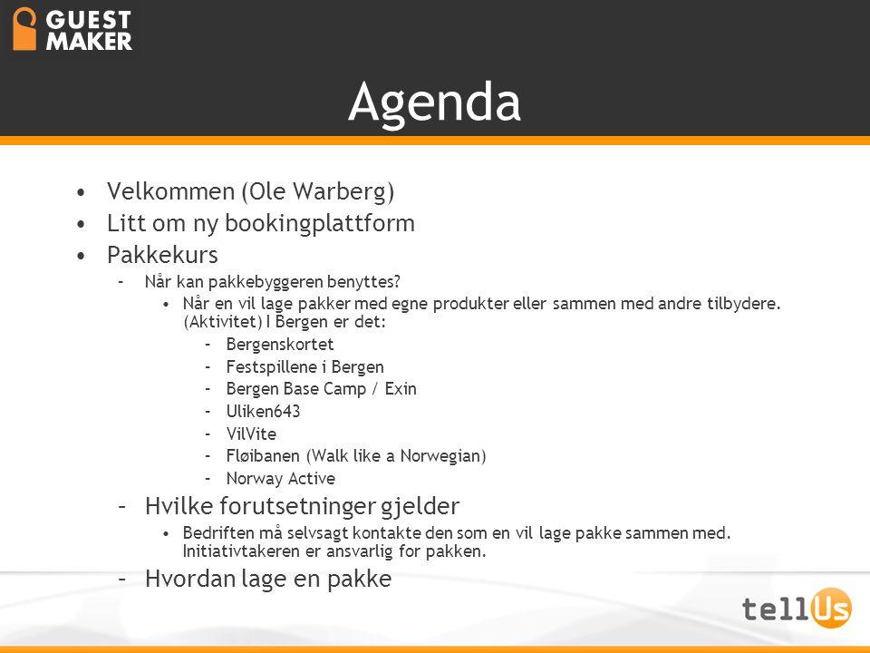 Agenda •Velkommen (Ole Warberg) •Litt om ny bookingplattform •Pakkekurs –Når kan pakkebyggeren benyttes? •Når en vil lage pakker med egne produkter el