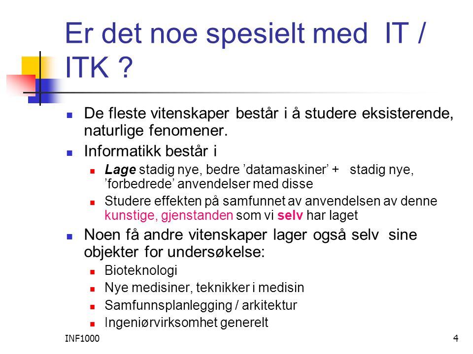 INF10004 Er det noe spesielt med IT / ITK .